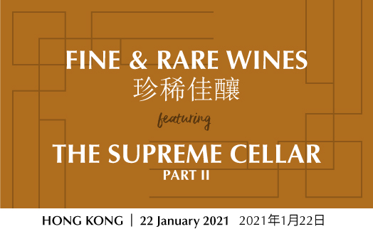 Fine & Rare Wines featuring The Supreme Cellar Part II, Hong Kong, January 22
