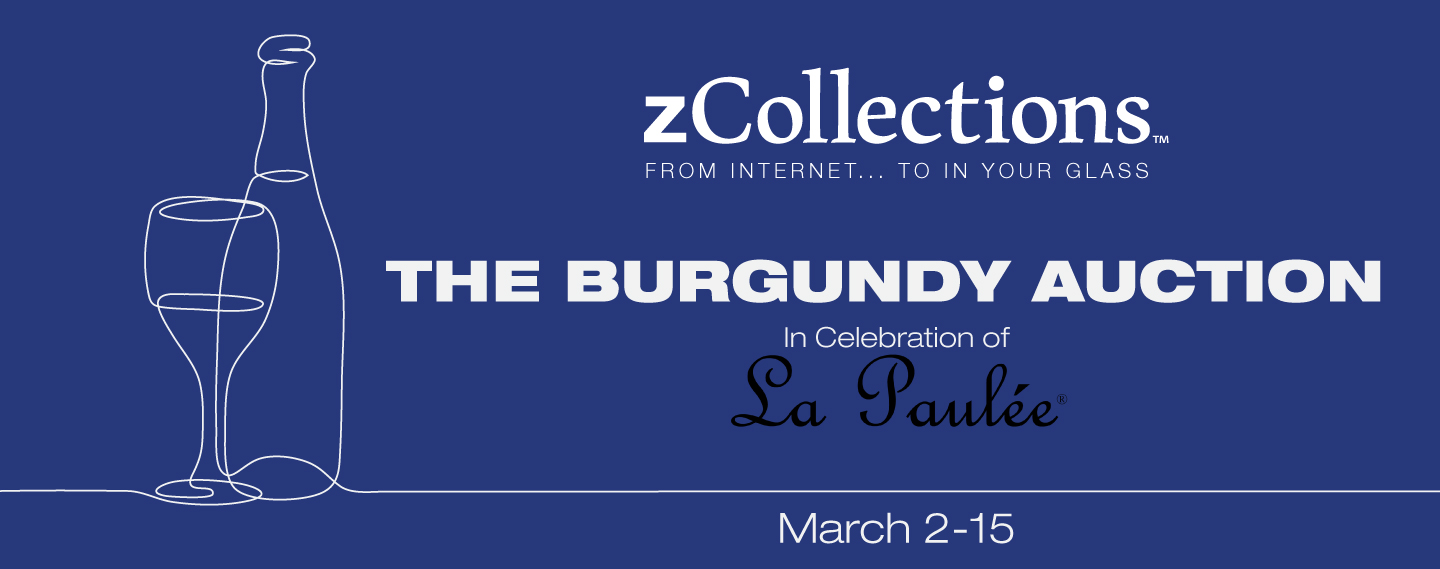 zCollections, in Celebration of La Paulée, March 2-15