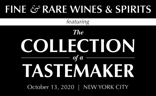 Fine & Rare Wines Featuring The Collection of a Tastemaker, New York, October 13th
